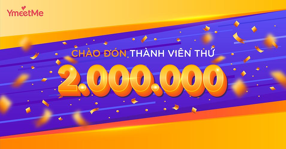 YmeetMe chính thức cán mốc 2 triệu người dùng